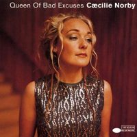 "Caecilie Norby ""Queen Of Bad Excuses"""